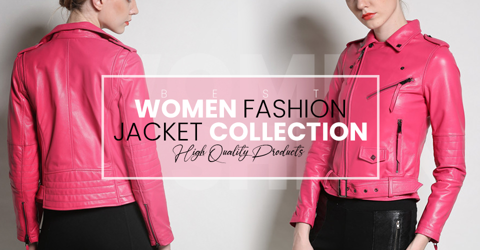 Women Fashion Jacket Collection